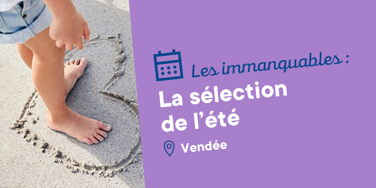 Un été haut en couleurs en Vendée