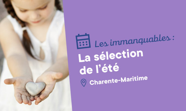 L'ÉTÉ SERA DYNAMIQUE EN CHARENTE-MARITIME !